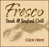 Fresco Steak and Seafood Grill